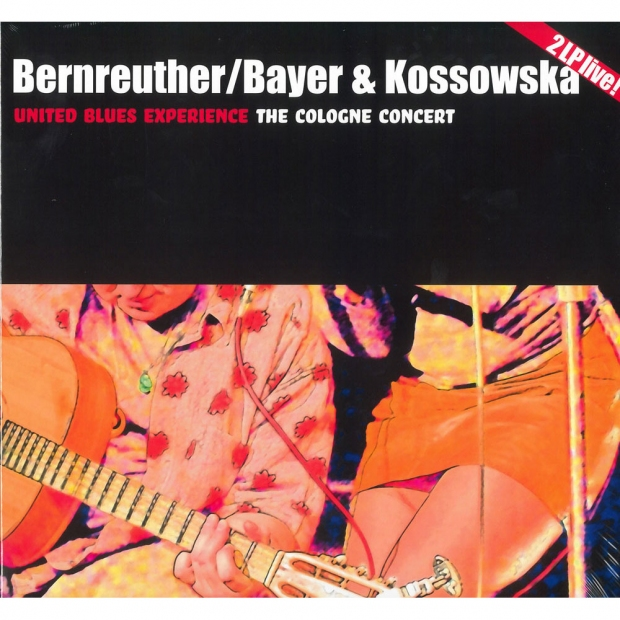 Bernreuther / Bayer & Kossowska The Cologne Concert